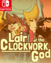 Lair of the Clockwork God for Nintendo Switch