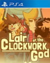 Lair of the Clockwork God for PlayStation 4