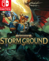 Warhammer Age of Sigmar: Storm Ground for Nintendo Switch