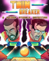 Twin Breaker: A Sacred Symbols Adventure for PC