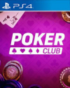 Poker Club for PlayStation 4