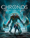 Chronos: Before the Ashes for Google Stadia