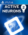 Active Neurons 2 for PlayStation 4
