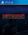 Outbreak for PlayStation 4