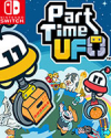 Part Time UFO for Nintendo Switch