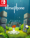 Persephone for Nintendo Switch