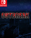 Outbreak for Nintendo Switch