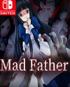 Mad Father for Nintendo Switch