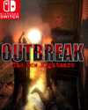 Outbreak: The New Nightmare for Nintendo Switch