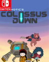Colossus Down for Nintendo Switch