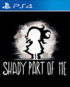 Shady Part of Me for PlayStation 4