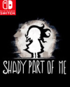 Shady Part of Me for Nintendo Switch