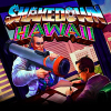 Shakedown Hawaii for