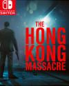 The Hong Kong Massacre for Nintendo Switch