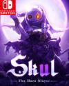 Skul: The Hero Slayer for Nintendo Switch