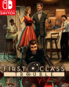 First Class Trouble for Nintendo Switch