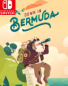 Down in Bermuda for Nintendo Switch
