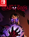 Curse of the Dead Gods for Nintendo Switch
