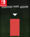 Thomas Was Alone for Nintendo Switch