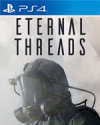 Eternal Threads for PlayStation 4