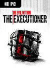 The Evil Within: The Executioner for PC