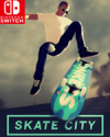 Skate City for Nintendo Switch