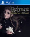 Retrace: Memories of Death for PlayStation 4