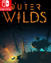 Outer Wilds for Nintendo Switch