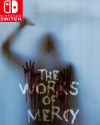 The Works of Mercy for Nintendo Switch