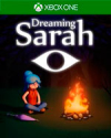 Dreaming Sarah for Xbox One