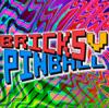 Bricks Pinball V