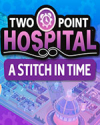 Two Point Hospital: A Stitch in Time for PC