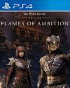 The Elder Scrolls Online: Flames of Ambition for PlayStation 4