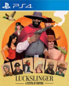 Luckslinger for PlayStation 4