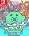 Save me Mr Tako: Definitive Edition for Nintendo Switch