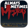 Always Sometimes Monsters for iOS