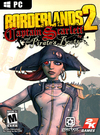 Borderlands 2: Captain Scarlett and Her Pirate's Booty for PC