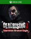 Dead Rising 3: Operation Broken Eagle for Xbox One
