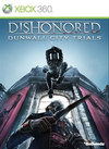 Dishonored: Dunwall City Trials for Xbox 360