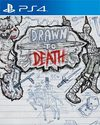 Drawn to Death for PlayStation 4