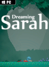 Dreaming Sarah for PC
