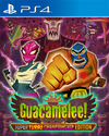 Guacamelee! Super Turbo Championship Edition for PlayStation 4