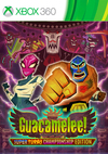 Guacamelee! Super Turbo Championship Edition for Xbox 360