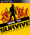 How to Survive for PlayStation 3