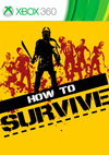 How to Survive for Xbox 360