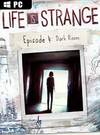 Life is Strange: Episode 4 - Dark Room for PC