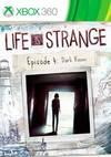 Life is Strange: Episode 4 - Dark Room for Xbox 360