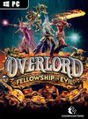 Overlord: Fellowship of Evil for PC