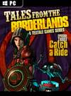 Tales from the Borderlands: Episode Three - Catch a Ride for PC