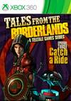 Tales from the Borderlands: Episode Three - Catch a Ride for Xbox 360